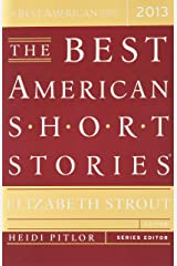 The Best American Short Stories 2013 (The Best American Series ®) Paperback