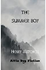 The Summer Boy (Benjamin Drum Trilogy Book 1) Kindle Edition