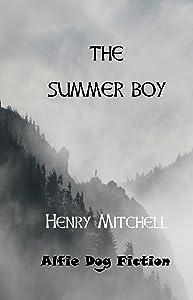 The Summer Boy (Benjamin Drum Trilogy Book 1)