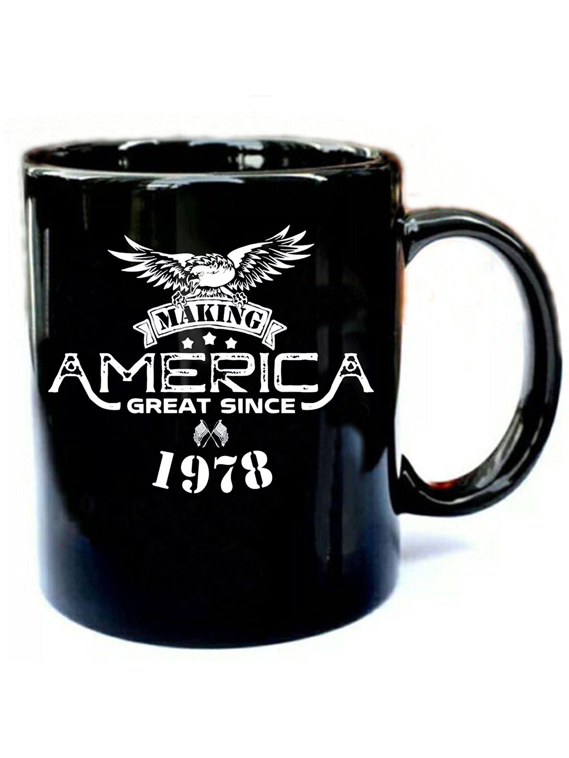 Making America Great Since 1978 - Funny Gift Black 11oz Ceramic Coffee Mug