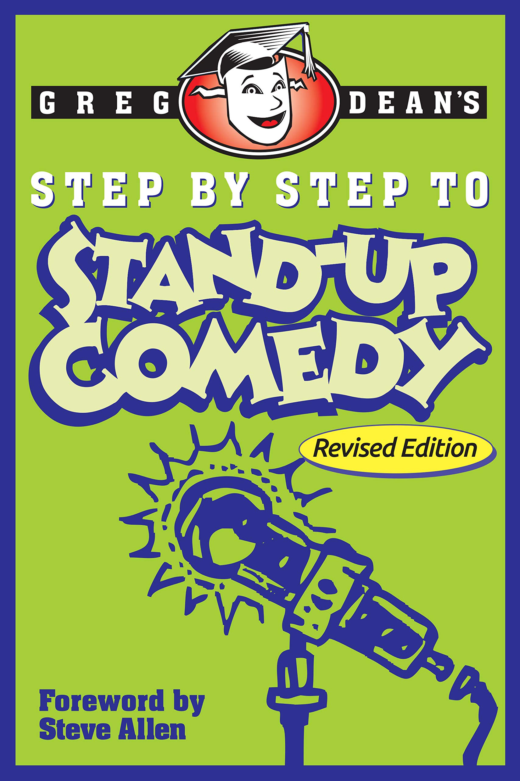 Step By Step To Stand Up Comedy   Revised Edition  English Edition