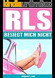 RLS - BESIEGT MICH NICHT!