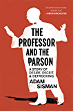 The Professor and the Parson: A Story of Desire, Deceit, and Defrocking