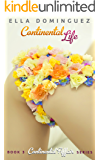 Continental Life (Continental Affair Book 3)