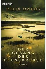 """Der Gesang der Flusskrebse: Roman - Der Nummer 1 Bestseller jetzt im Taschenbuch - """"Zauberhaft schön"""" Der Spiegel Capa comum"""