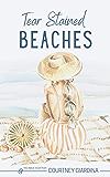 Tear Stained Beaches (Loving Carolina Book 1): beach town read