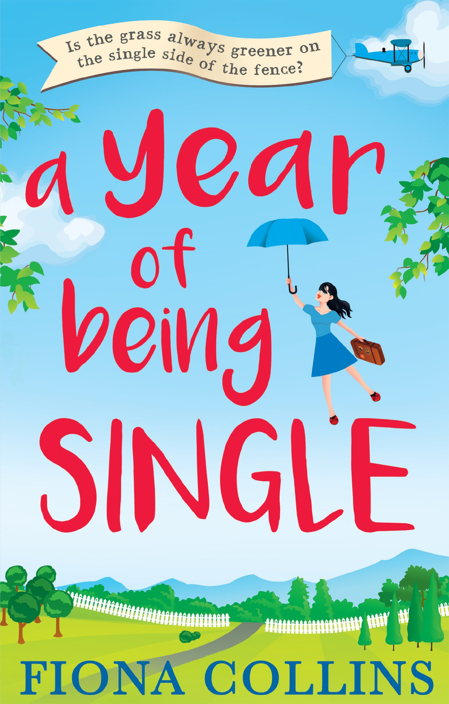 A Year of Being Single: The bestselling