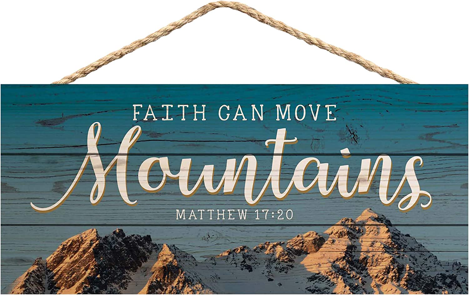 P. Graham Dunn Faith Can Move Mountains 5 x 10 Wood Plank Design Hanging Sign