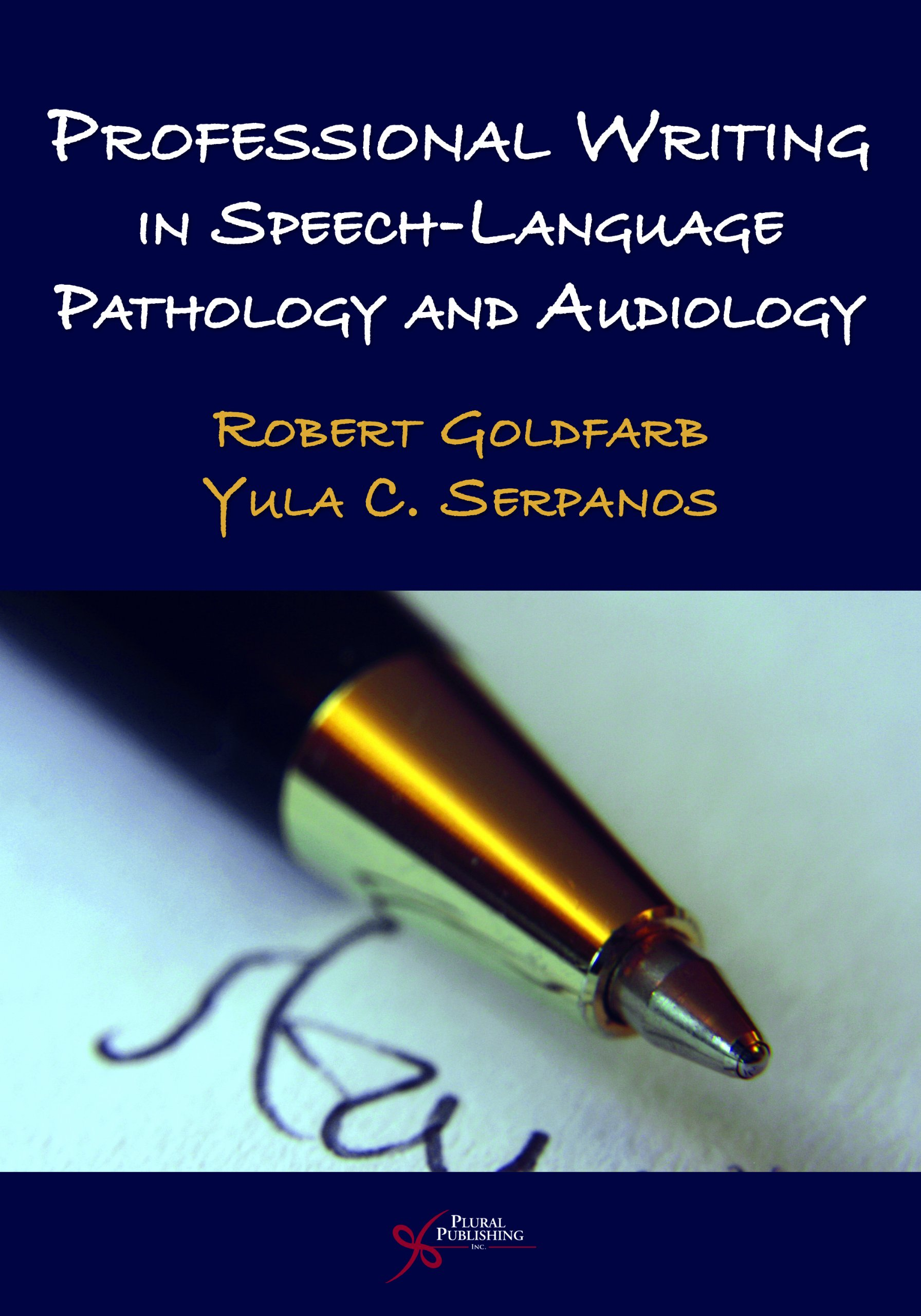 Professional Writing in Speech-Language Pathology and Audiology by Brand: Plural Publishing Inc