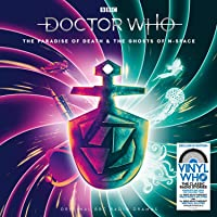 Doctor Who - The Paradise Of Death & The Ghosts of N-Space (Amazon Exclusive Edition) [VINYL]