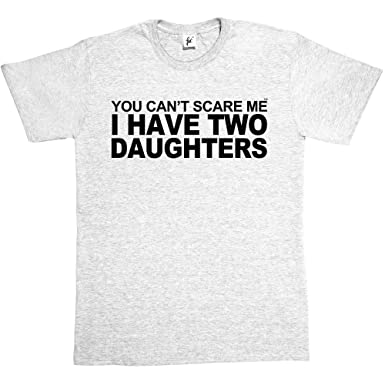 b6227c6a Fancy A Snuggle You Can't Scare Me I Have 2 Daughters Mens T-Shirt ...