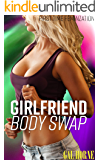 Girlfriend Body Swap: (First Time Feminization)