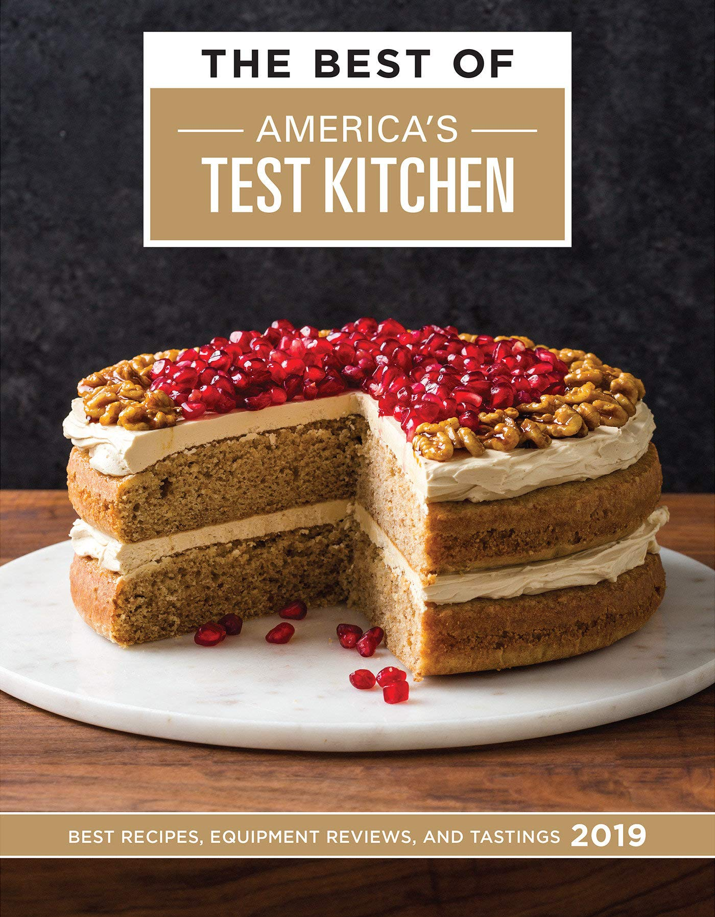 The Best of America's Test Kitchen 2019: Best Recipes, Equipment Reviews, and Tastings by America's Test Kitchen