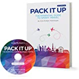 Pack It Up:  The Essential Guide to Smart Travel