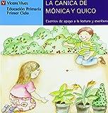 La Canica De Monica Y Quico (azul): 5 (Cuentos de Apoyo. serie Azul) - 9788431635510