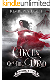 Circus of the Dead: Book 2