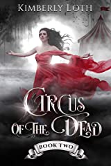 Circus of the Dead: Book 2 Kindle Edition