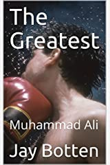 The Greatest: Muhammad Ali (Poetry Book 2018) Kindle Edition
