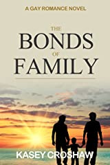The Bonds of Family: A Gay Romance Kindle Edition