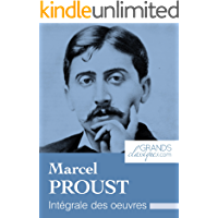 Marcel Proust: Intégrale des œuvres (French Edition)