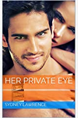 Her Private Eye: A Sexy, Time-Travel Romance Novella Kindle Edition