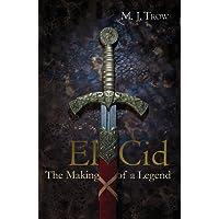 El Cid: The Making of a Legend