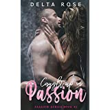 Caught Up In Passion (Passion Series Book 1): Contemporary Romance Short Stories