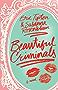 Beautiful Criminals: A Novel (English Edition)