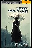 Year's Best Weird Fiction, Vol. 4 (English Edition)