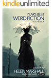 Year's Best Weird Fiction, Vol. 4 (English Edition)