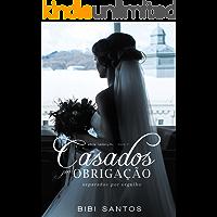 Casados por Obrigação, Separados por Orgulho (Série Redenção Livro 1)