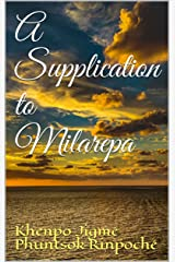 A Supplication to Milarepa Kindle Edition