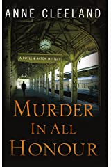 Murder in All Honour: A Doyle and Acton Mystery (Doyle and Acton Scotland Yard Mysteries) Kindle Edition