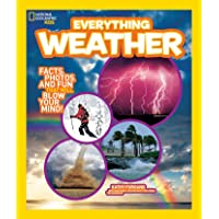 Everything Weather: Facts, Photos, and Fun that Will