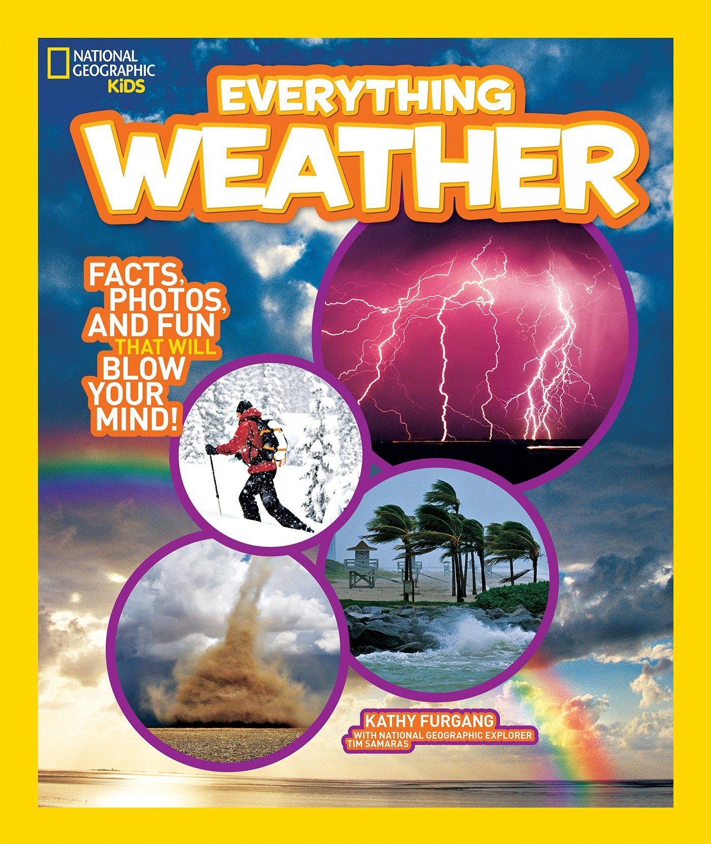 National Geographic Kids Everything Weather: Facts, Photos, and Fun that Will Blow You Away pdf