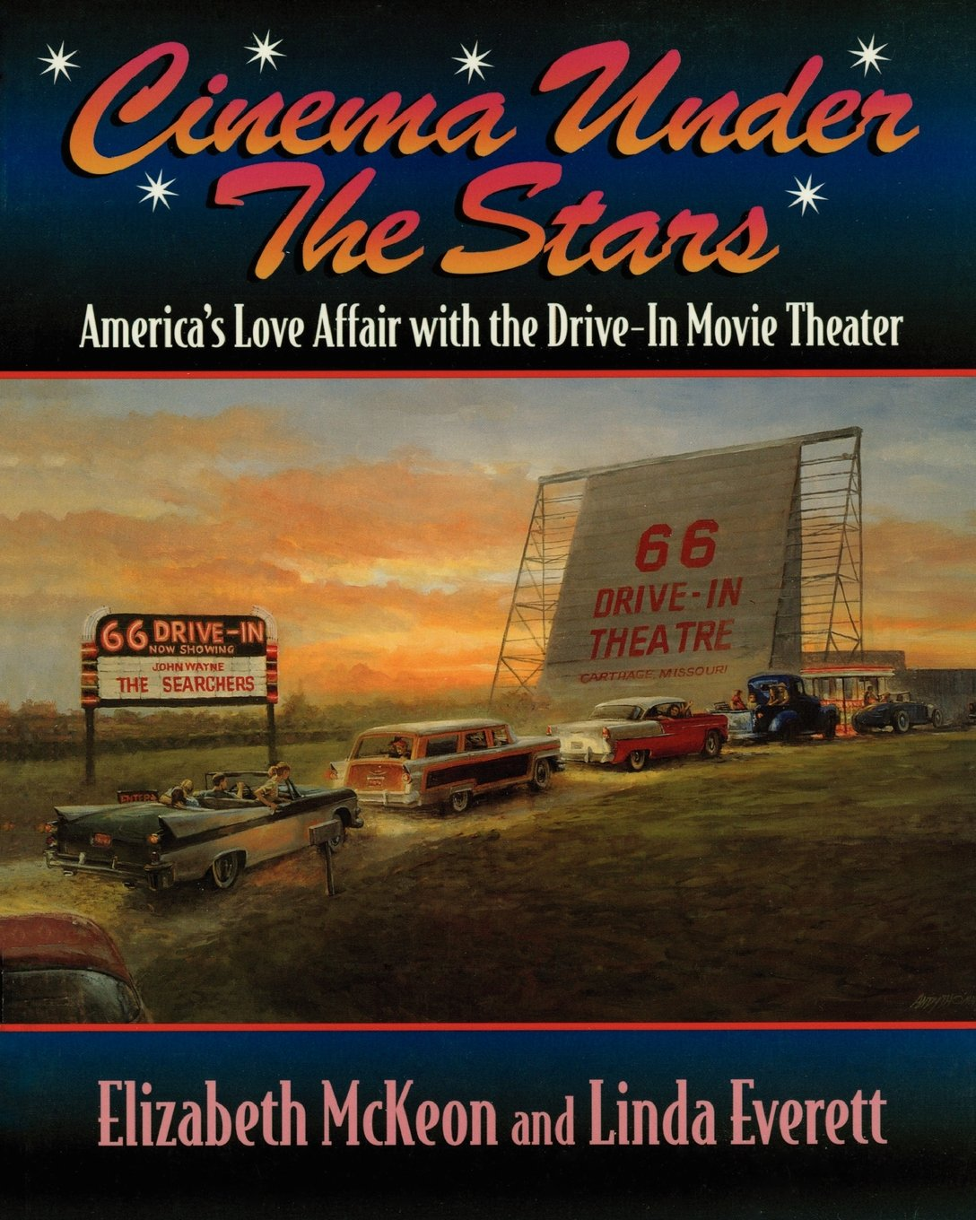 Cinema Under the Stars: America\'s Love Affair with Drive-In Movie ...