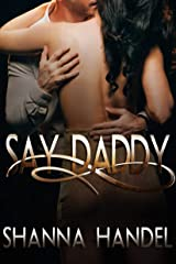 Say Daddy: A Mafia Billionaire Romance (Bachman Daddies Book 2) Kindle Edition