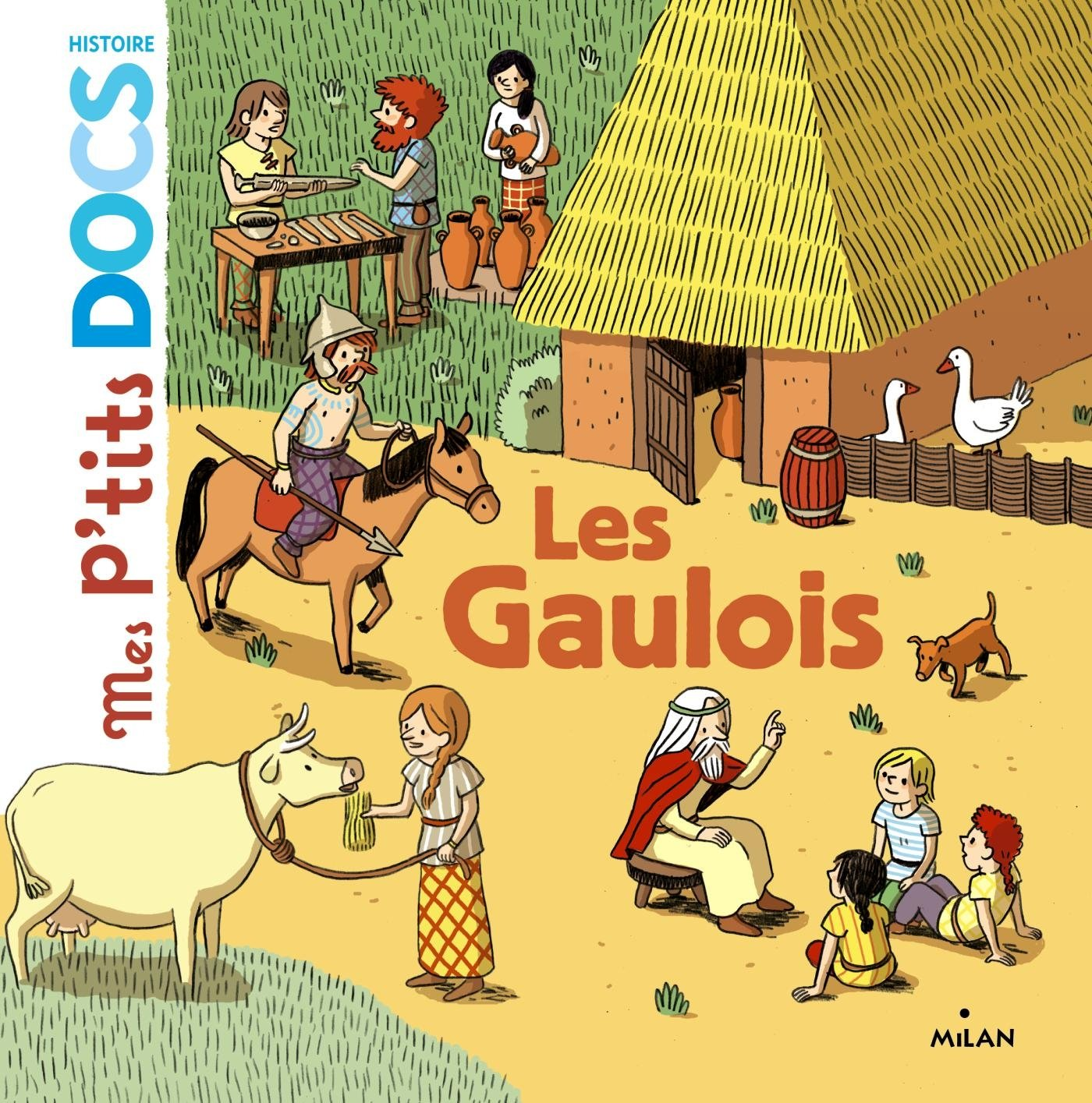 Les Gaulois (Anglais) Relié – 15 octobre 2014 Stéphanie Ledu Cléo Germain Editions Milan 2745969609