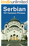 Serbian: 101 Common Phrases