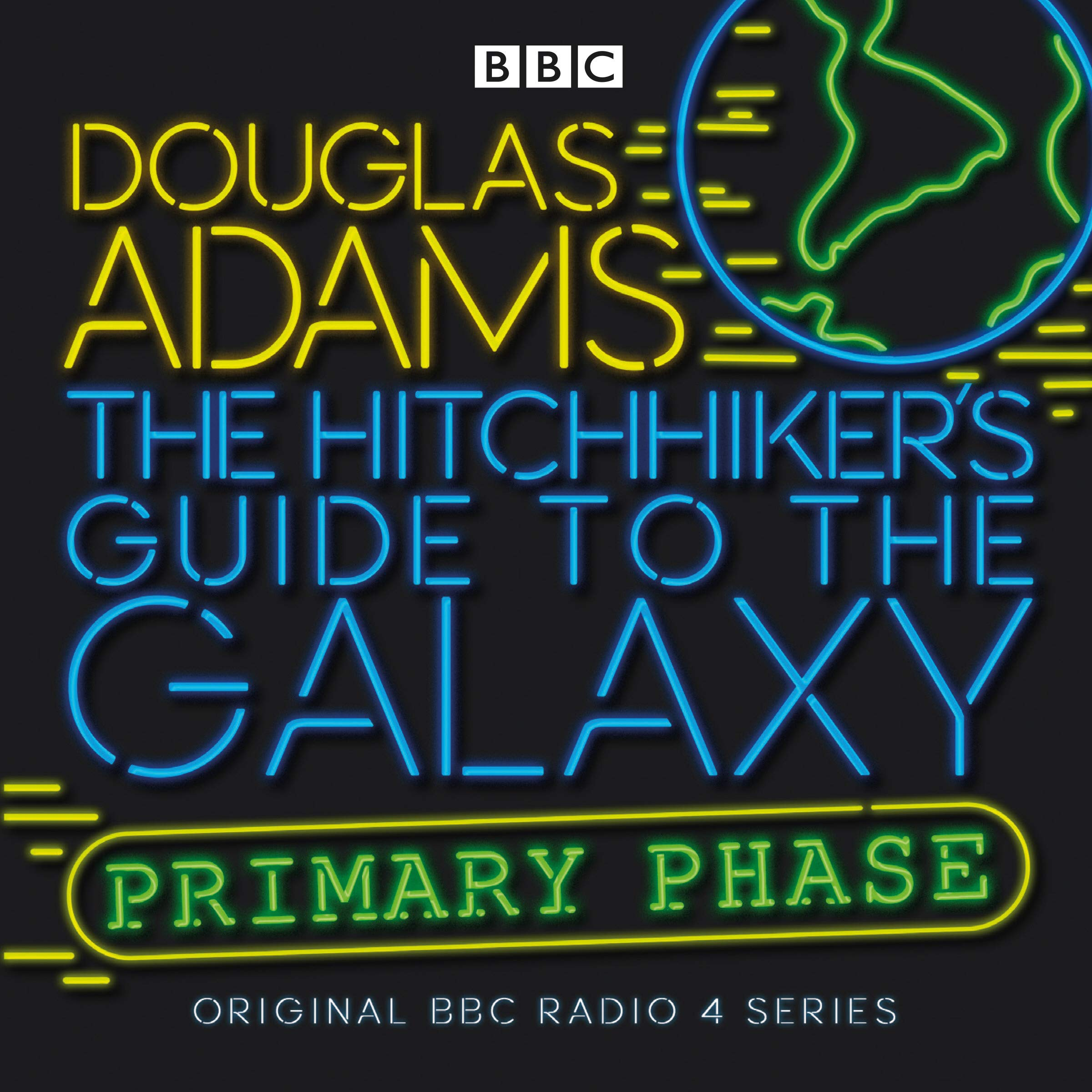The Hitchhiker's Guide To The Galaxy: Primary Phase (Hitchhiker's Guide (radio plays))