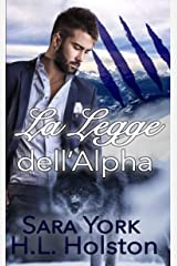 La Legge dell'Alpha (Italian Edition) Edición Kindle