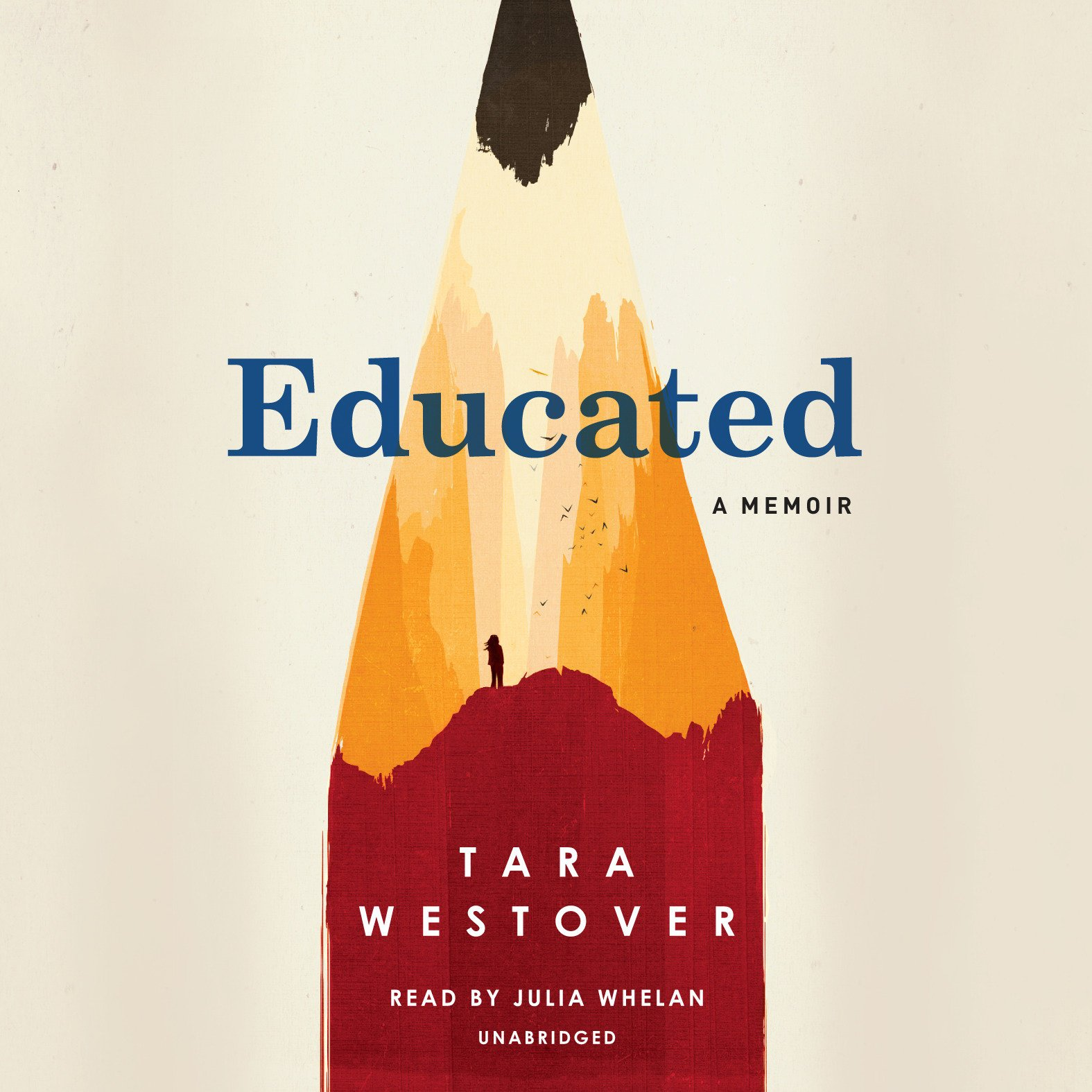 Educated: A Memoir: Amazon.es: Westover, Tara, Whelan, Julia ...