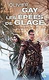 Les Épées de glace, T1 : Le Sang sur la lame