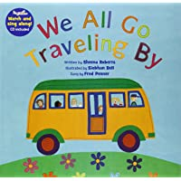 We All Go Traveling By: With Enhanced CD (Barefoot Books Singalongs)
