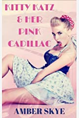 Kitty Katz & Her Pink Cadillac Kindle Edition