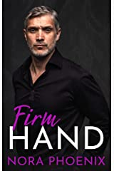 Firm Hand (Perfect Hands Book 1) Kindle Edition