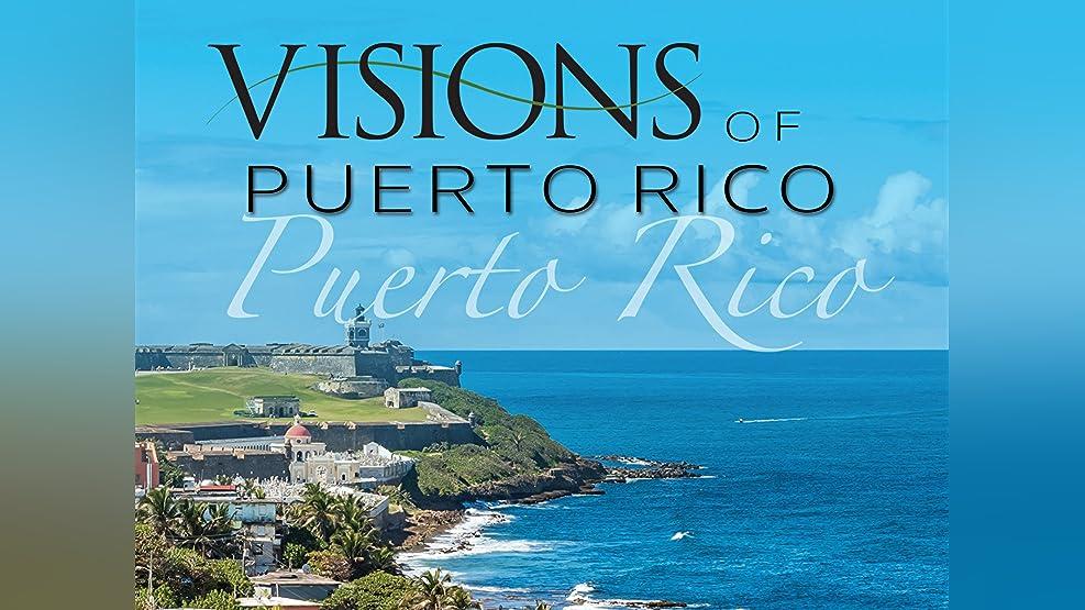 Visions of Puerto Rico Season 1