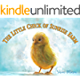 The Little Chick of Sunrise Farm: A Kid's Animal Story