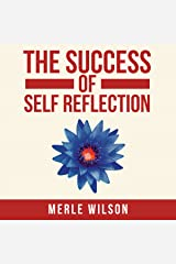 The Success of Self Reflection Audible Audiobook