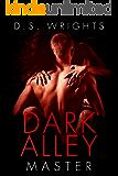 Dark Alley: Master (Dark Alley Season One Book 3)